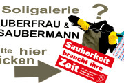 Update: Die Soligalerie. Sauberfrau & Saubermann auf Tour. Gesicht zeigen gegen Leistungsverdichtung