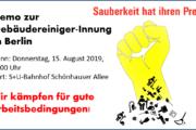 +++Demo zur Gebäudereiniger-Innung in Berlin +++ Am 15.08.2019 gehen Berliner Reinigungskräfte auf die Straße +++