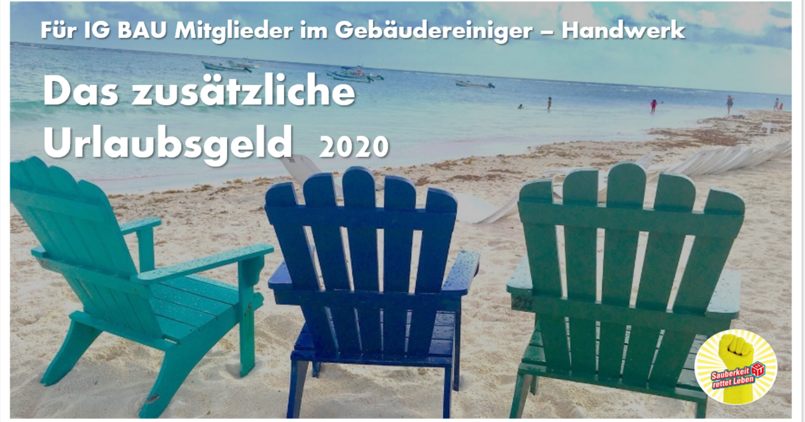 Für Mitglieder der IG BAU in der Gebäudereinigung: Das zusätzliche Urlaubsgeld 2020